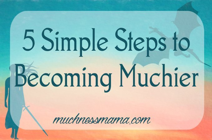 muchness | you've lost your muchness | self help tips | become a better you | self improvement | motherhood | finding yourself
