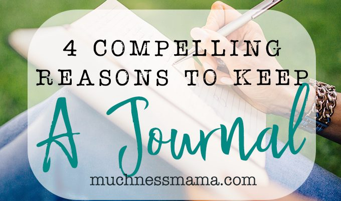 Four Compelling Reasons to Keep a Journal