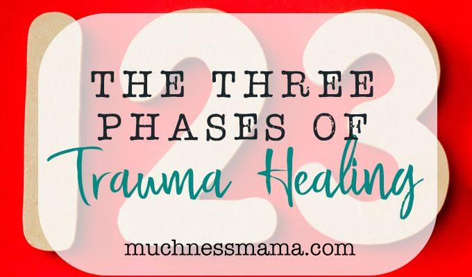 Three Phases of Trauma Healing