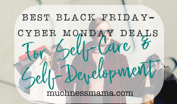 The Best Black Friday Deals for Self Care and Self Development