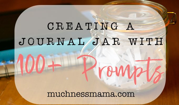 Creating a Journal Jar with 100+ Prompts