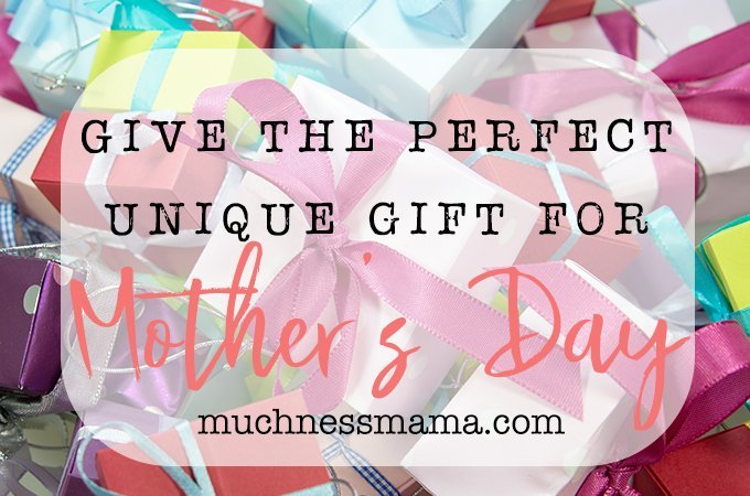 Give the Perfect Unique Gift for Mother's Day | muchnessmama.com | ultimate creative gift guide for Mother's Day
