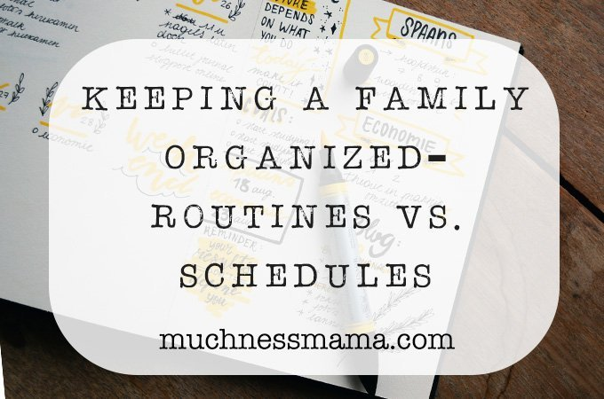 Keeping a Family Organized | Routines vs schedules | managing a family schedule | Finding balance in family life