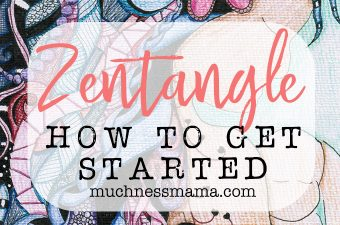 Zentangle- How to get started |muchnessmama.com | best supplies for doodle drawing | yoga for the brain